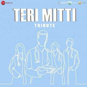 Teri Mitti-Tribute